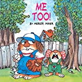 Me Too! (Little Critter) (Look-Look)