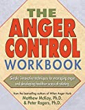 The Anger Control Workbook (A New Harbinger Self-Help Workbook) (English Edition)