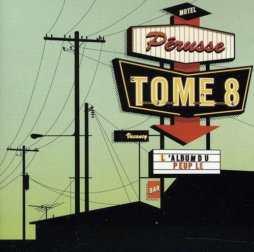 L\'Album Du Peuple by Francois Perusse