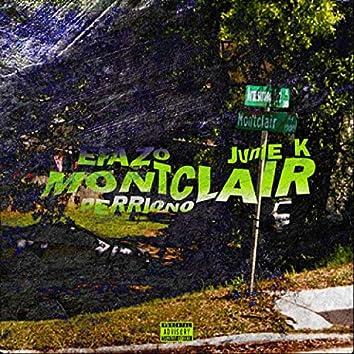 Since Montclair (Perriono & Junie K)
