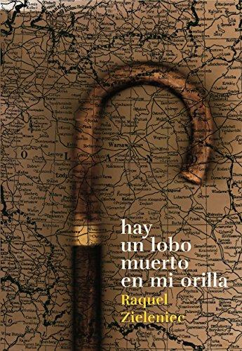 Hay un Lobo Muerto en mi Orilla: Toda Familia tiene un Secreto (Spanish Edition)
