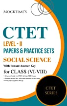 CTET Level - II Social Science Previous Papers and 10 Practice Sets for Class VI - VIII : also useful for State TET Exams
