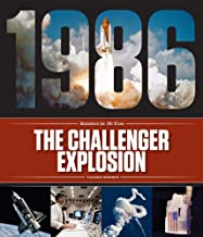 The Challenger Explosion (Disasters for All Time)