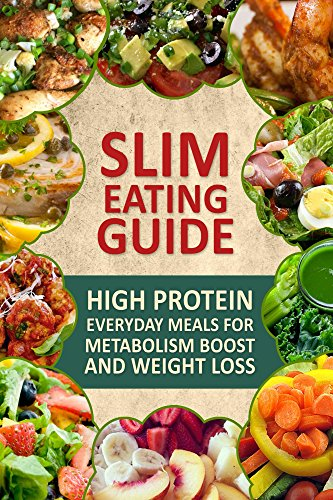 Slim Eating Guide: Simple Everyday Cooking for Natural Weight Loss (English Edition)