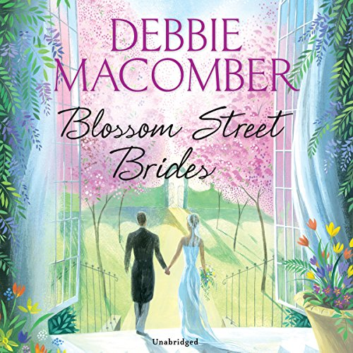 Blossom Street Brides                   By:                                                                                                                                 Debbie Macomber                               Narrated by:                                                                                                                                 Cassandra Campbell                      Length: 10 hrs and 59 mins     1 rating     Overall 5.0