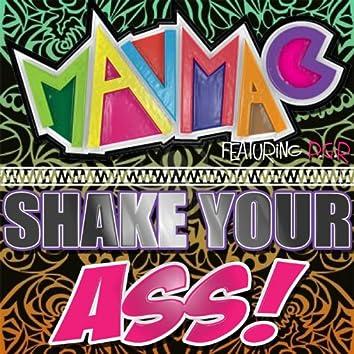 Shake Your Ass! (feat. Pretty Girl Rock)