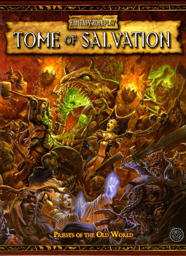 Compare Textbook Prices for Warhammer RPG: Tome of Salvation Warhammer Fantasy Roleplay  ISBN 9781844163144 by Cagle, Eric,Chart, David,Kenrick, Andrew,Law, Andrew,Schwalb, Robert J.
