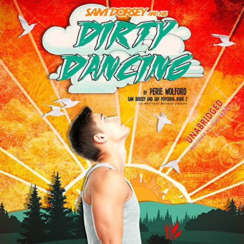 Sam Dorsey and His Dirty Dancing cover art