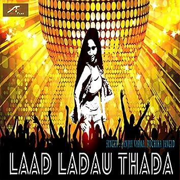 Laad Ladao Thada (Haryanvi)