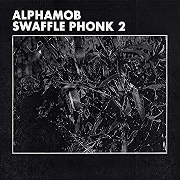 Swaffle Phonk 2
