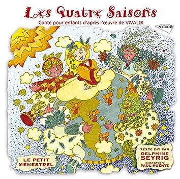 Le Petit Ménestrel: Les Quatre Saisons - Conte Pour Enfants D'Après L'Oeuvre De Vivaldi