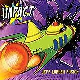 Songtexte von The Jeff Lorber Fusion - Impact