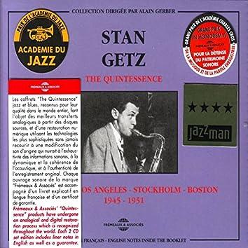 The Quintessence Stan Getz 1945-1951 (New York - Los Angeles - Stockholm - Boston)