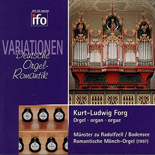 Variationen: Deutsche Orgel-Romantik (Romantische Mönch-Orgel, Münster zu Radolfzell)