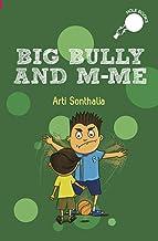 Big Bully and M-Me (hOle books)