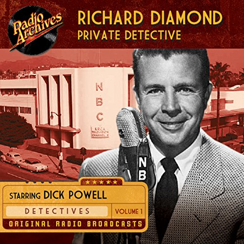 Richard Diamond, Private Detective, Volume 1 audiobook cover art