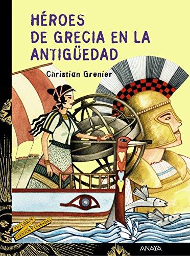Héroes de Grecia en la antigüedad (LITERATURA JUVENIL - Cuentos y Leyendas)