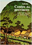 Contes des provinces (suivi de) Vingt parangons d'impiété filiale de notre pays
