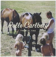 The Lilac Time by Pelle Carlberg (2008-11-18)