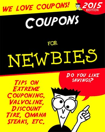Discount Tire Hours Sunday >> Amazon Com Coupons For Newbies Tips On Extreme Couponing