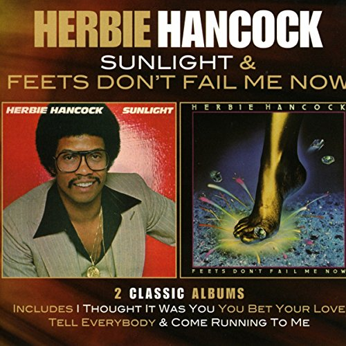 Herbie Hancock: Sunlight/Feets Don't Fail Me Now (2cd Deluxe ed.) (Audio CD (Deluxe Edition))