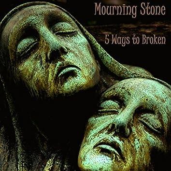 5 Ways to Broken