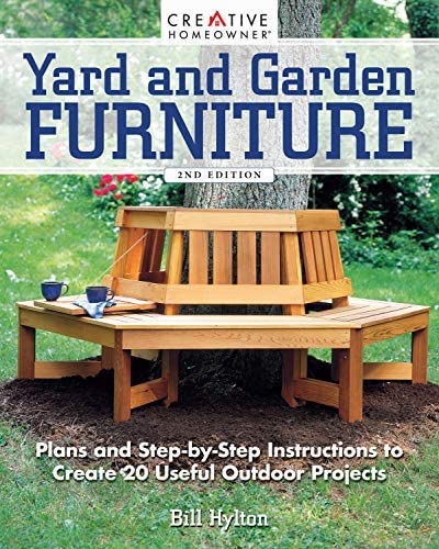 Yard and Garden Furniture 2nd Edition Plans and Step by Step Instructions to Create 20 Useful product image