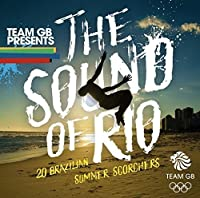 Team Gb: the Sound of Rio