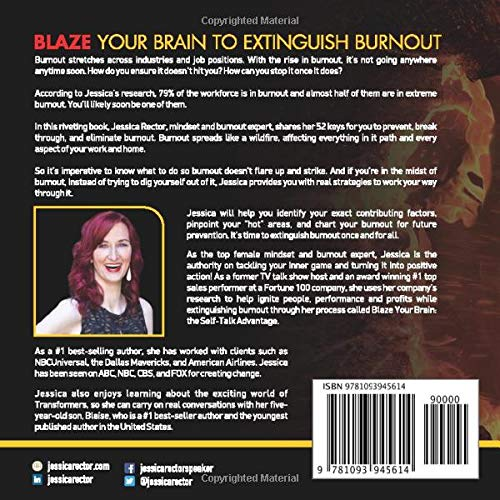BLAZE YOUR BRAIN TO EXTINGUISH BURNOUT: 52 Keys to Prevent, Break Through, and Eliminate Burnout (once and for all)