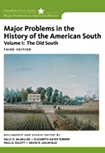 Major Problems in the History of the American South, Volume 1 (Major Problems in American History Series)