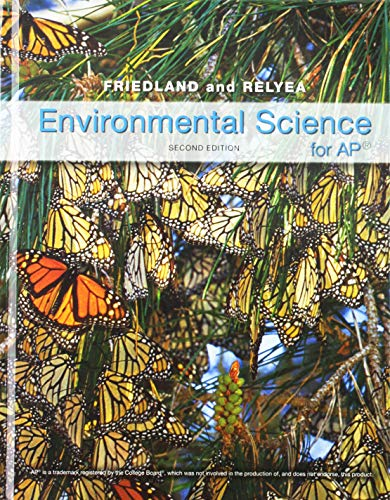 Compare Textbook Prices for Environmental Science for AP Second Edition ISBN 9781464108686 by Friedland, Andrew,Relyea, Rick