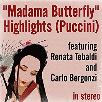 """""""Madama Butterfly"""" Highlights (Puccini) (Stereo)"""