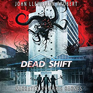 Dead Shift                   By:                                                                                                                                 John Llewellyn Probert                               Narrated by:                                                                                                                                 Chris Barnes                      Length: 3 hrs and 41 mins     8 ratings     Overall 4.8