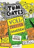 Tom Gates: Volltreffer (Daneben!) (Die Tom Gates-Reihe, Band 10) - Liz Pichon