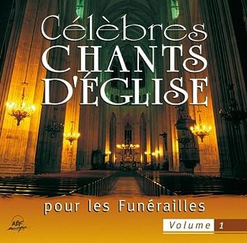 Célèbres chants d'église pour les funérailles