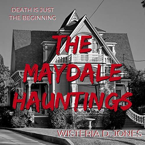 The Maydale Hauntings audiobook cover art