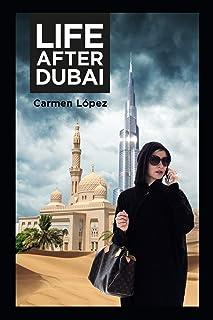 Life After Dubai