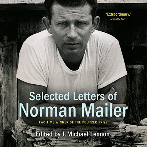 Selected Letters of Norman Mailer cover art