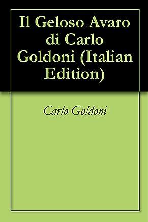 Il Geloso Avaro di Carlo Goldoni
