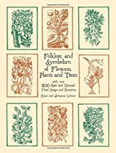 Folklore and Symbolism of Flowers, Plants and Trees (Dover Pictorial Archive)
