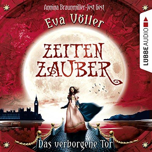 Das verborgene Tor Audiobook By Eva Völler cover art