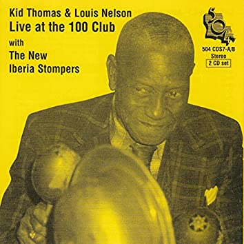 Kid Thomas & Louis Nelson Live at the 100 Club