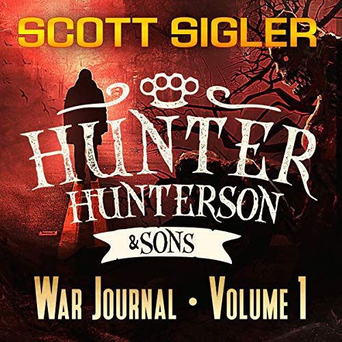 Hunter Hunterson & Sons War Journal Volume One audiobook cover art