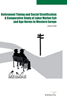 Retirement Timing and Social Stratification: A Comparative Study of Labor Market Exit and Age Norms in Western Europe