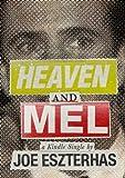 Heaven and Mel (Kindle Single)