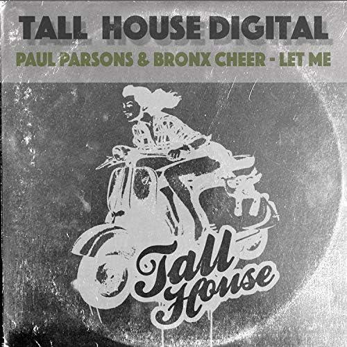 Paul Parsons & Bronx Cheer