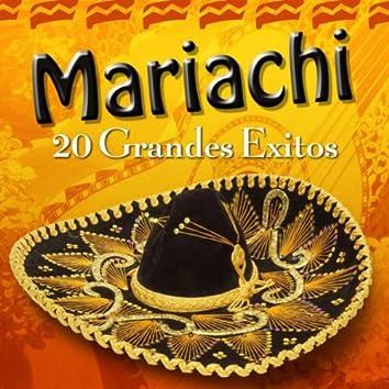 Mariachi - 20 Grandes Exitos