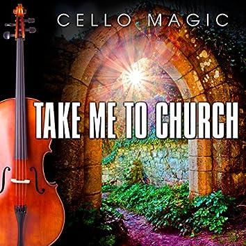 Take Me to Church (Cello Version)
