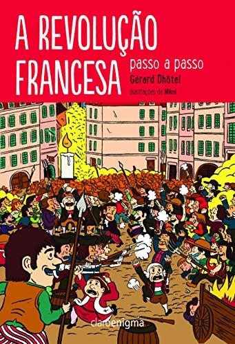 A revolução francesa passo a passo