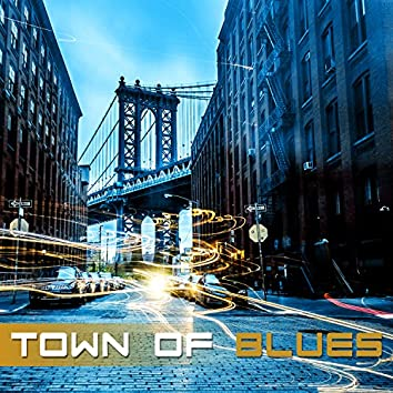 Town of Blues – The Best Music for Night Relaxation, Top Acoustic Sounds from Deep South